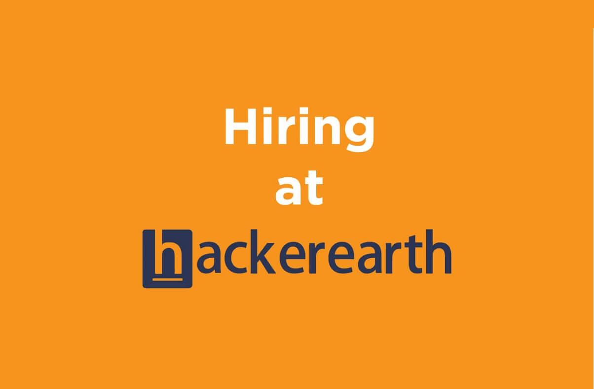 Hiring at HackerEarth - February 2016
