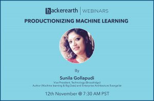 Webinar on Productionizing Machine learning