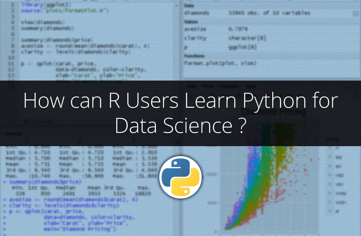 How can R Users Learn Python for Data Science ?