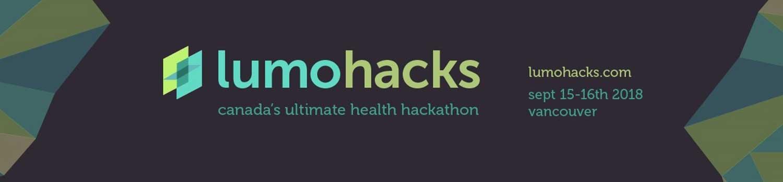 Lumohacks 2018 - Canada's Ultimate Health Hackathon best ideas